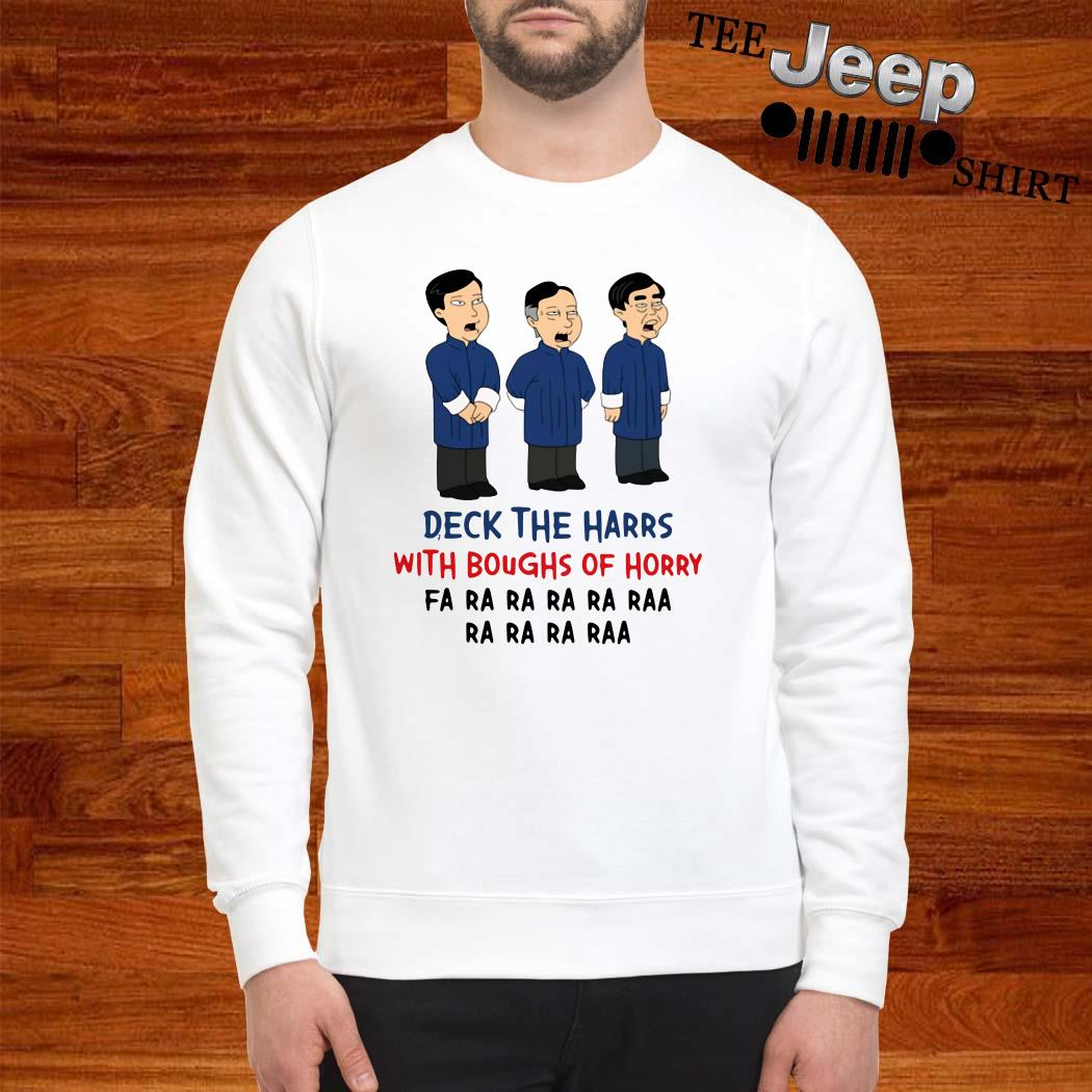 Deck The Harrs With Boughs Of Horry Fa Ra Sweatshirt