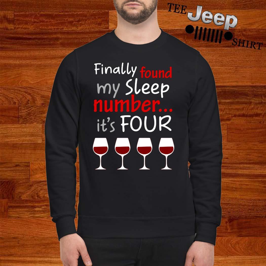 Finally Found My Sleep Number It's Four Sweatshirt