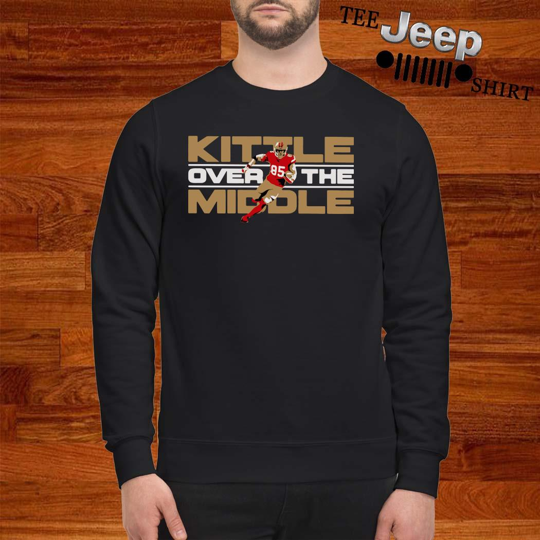 George Kittle Kittle Over The Middle Sweatshirt