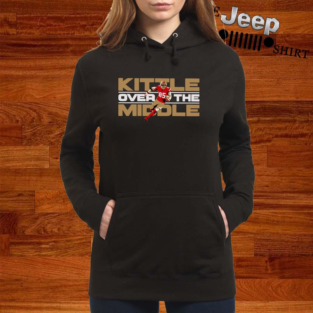 George Kittle Kittle Over The Middle Hoodie