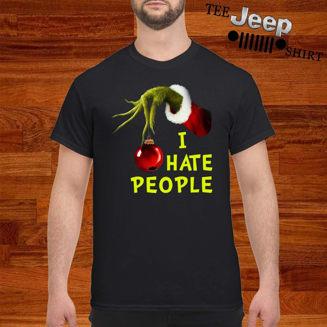 Grinch Hand Holding I Hate People Christmas Shirt
