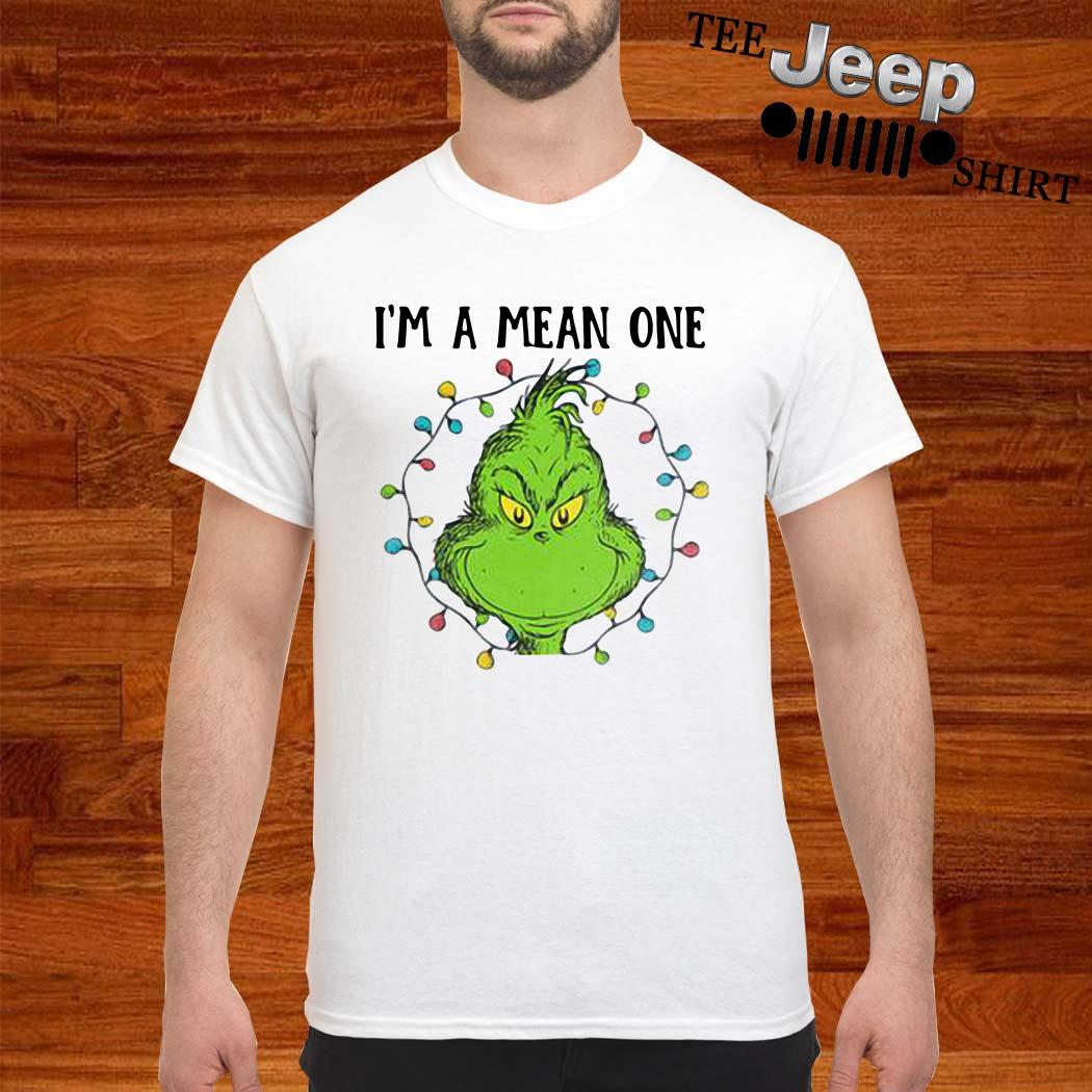 Grinch I'm A Mean One Christmas Light Shirt