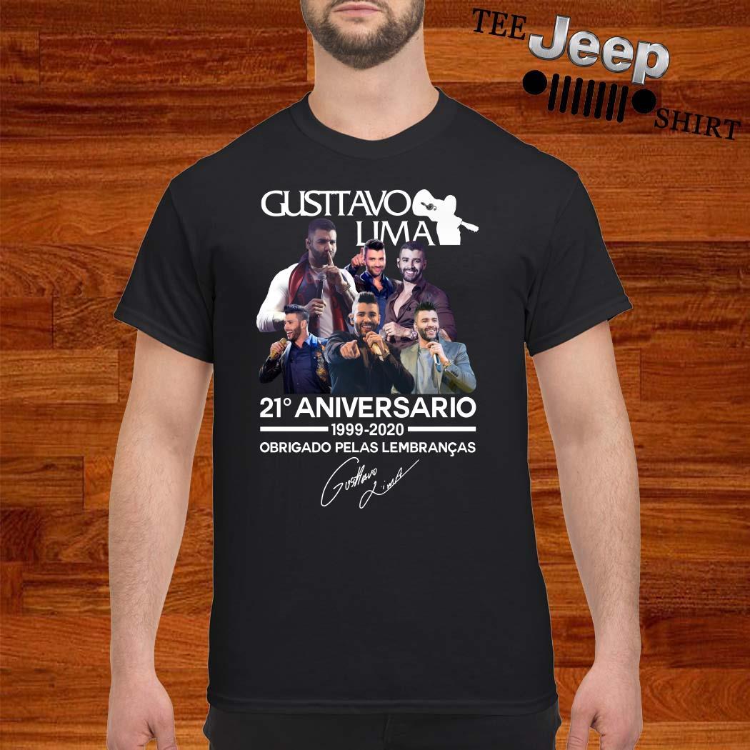 Gusttavo Lima 21 Aniversario 1999-2020 Obrigado Pelas Lembrancas Signature Shirt