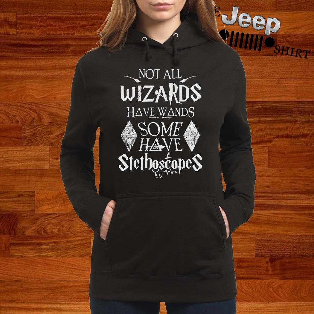 Harry Potter Not All Wizards Have Wands Some Have Stethoscopes Hoodie
