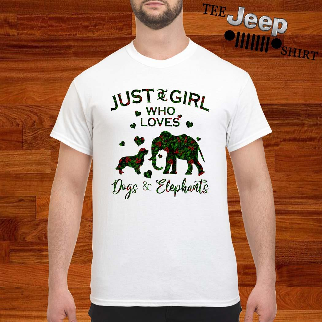 Just A Girl Who Love Dog And Elephants Shirt
