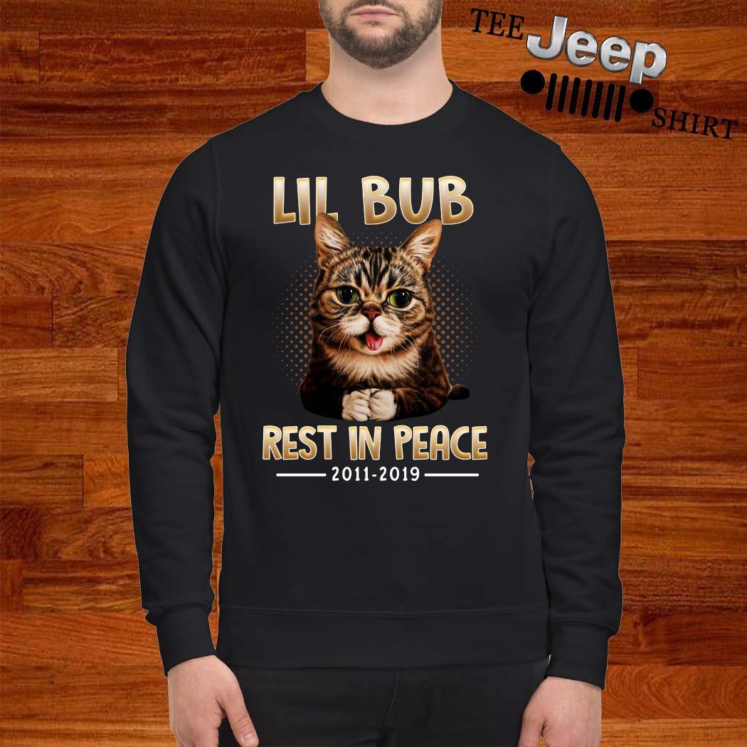 Lil Bub Rest In Peace 2011-2019 Sweatshirt