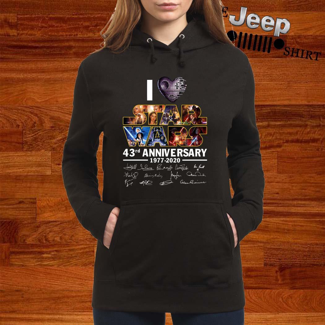 I Love Star Wars 43rd Anniversary 1977-2020 Signatures Hoodie
