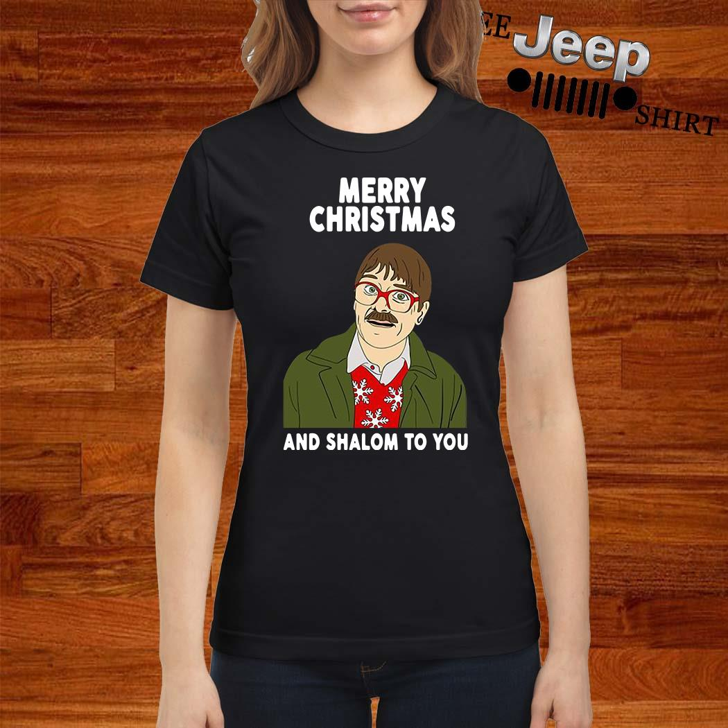 Merry Christmas And Shalom To You Ladies Shirt