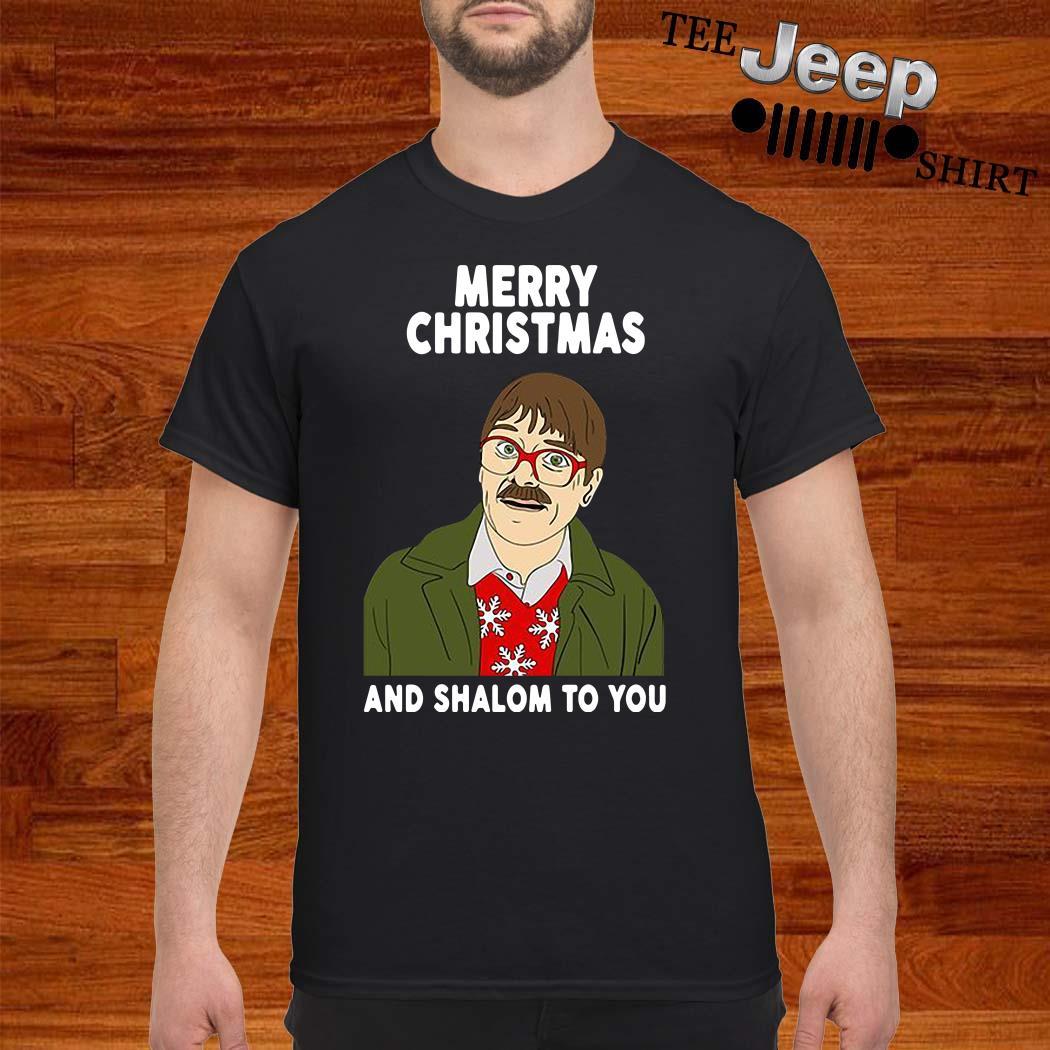Merry Christmas And Shalom To You Shirt