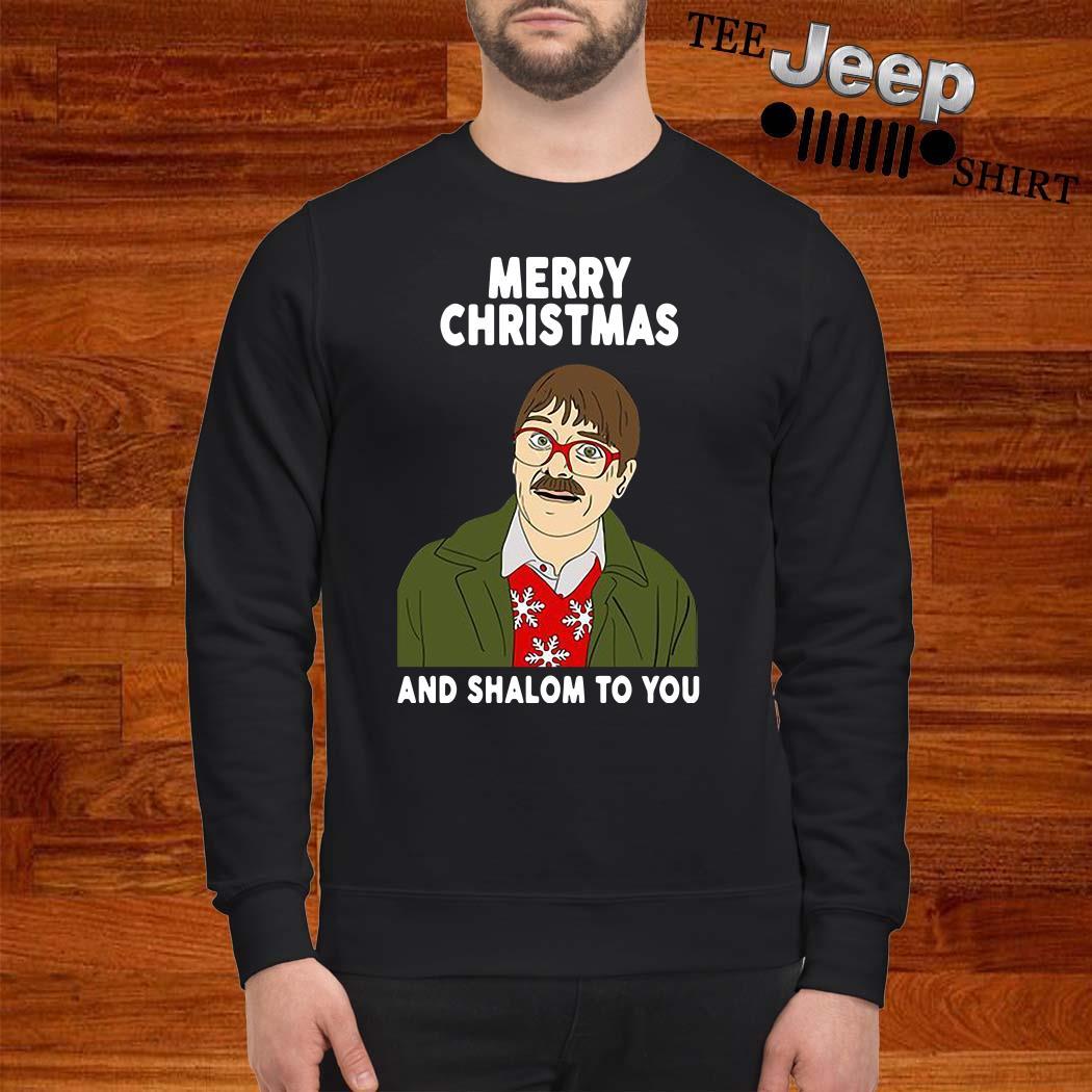 Merry Christmas And Shalom To You Sweatshirt