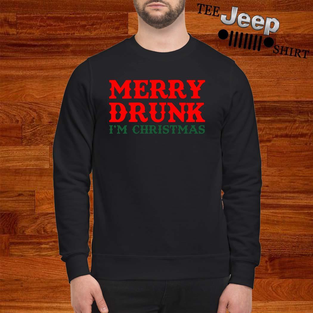 Merry Drunk I'm Christmas Sweatshirt