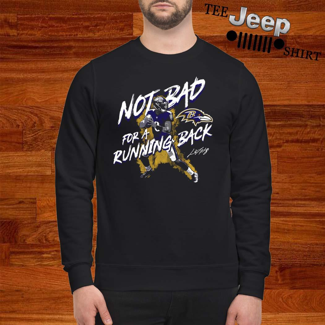 NFL Lamar Jackson Baltimore Ravens Not Bad For A Running Back Signature Sweater
