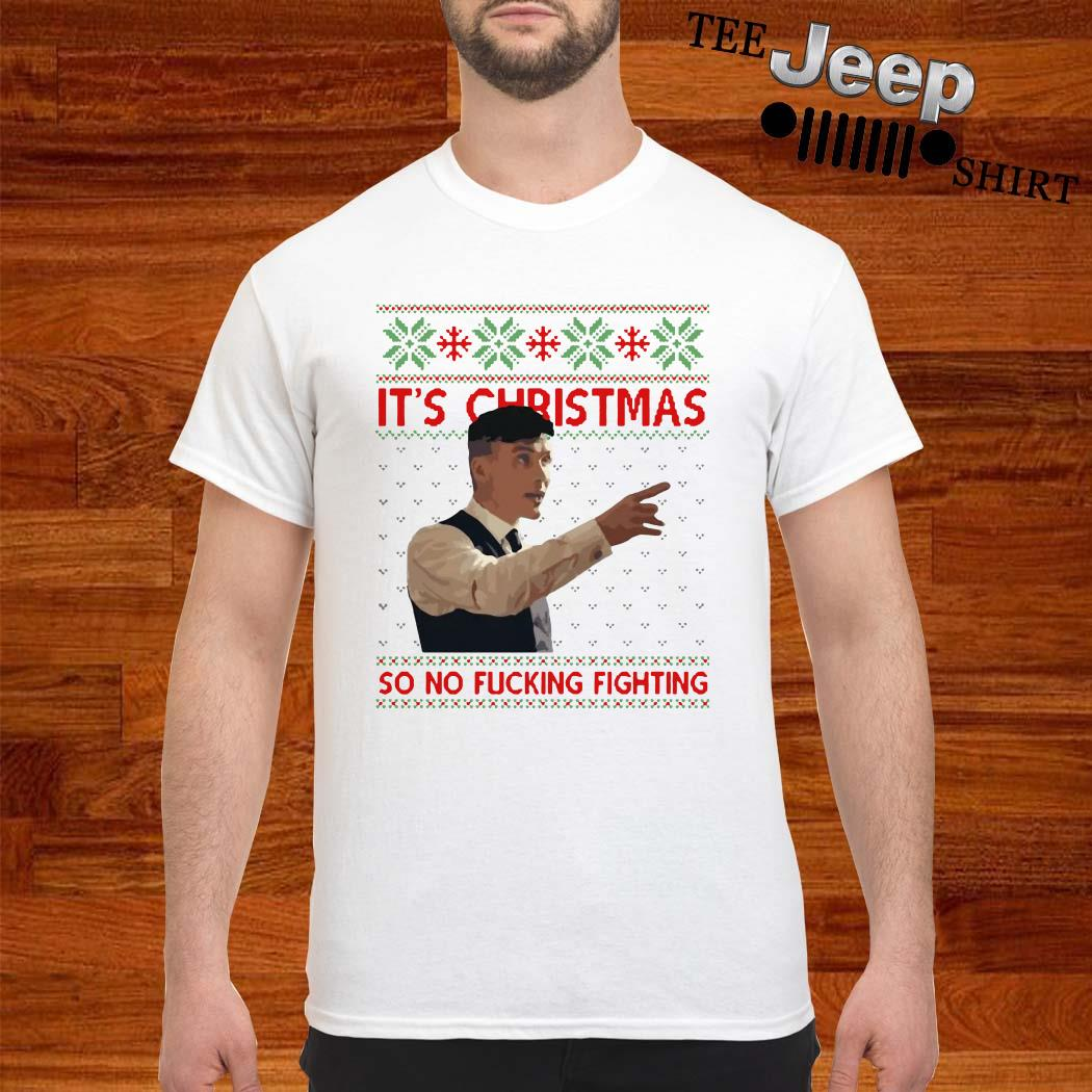 Peaky Blinders It's Christmas So No Fucking Fighting Ugly Christmas Shirt