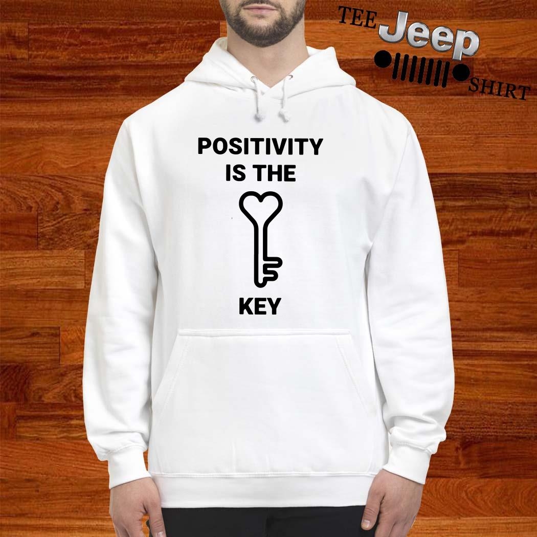 Positivity Is The Key Hoodie