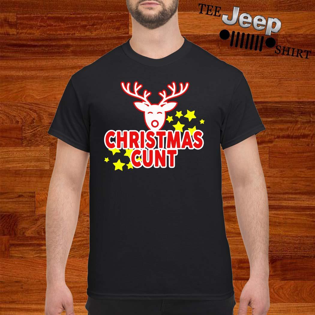 Reindeer Christmas Cunt Shirt