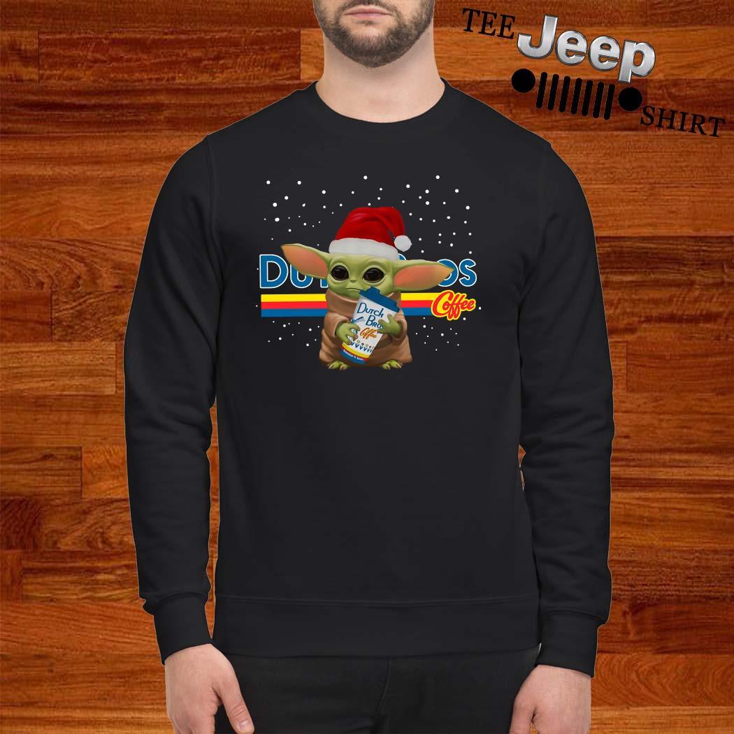 Santa Baby Yoda Dutch Bros Coffee Sweatshirt