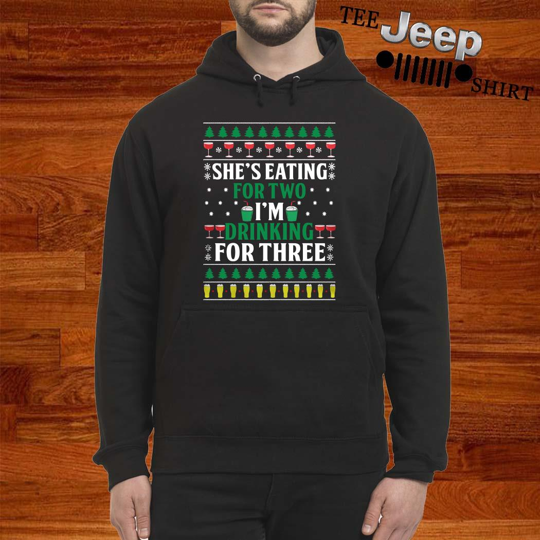 She's Eating For Two I'm Drinking For Three Ugly Christmas Hoodie