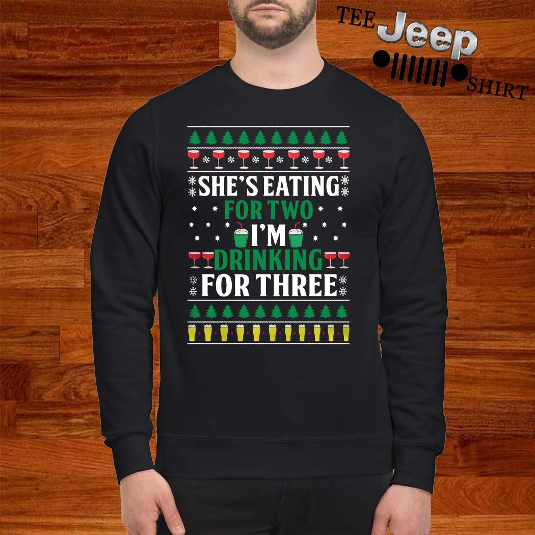 She's Eating For Two I'm Drinking For Three Ugly Christmas Sweater