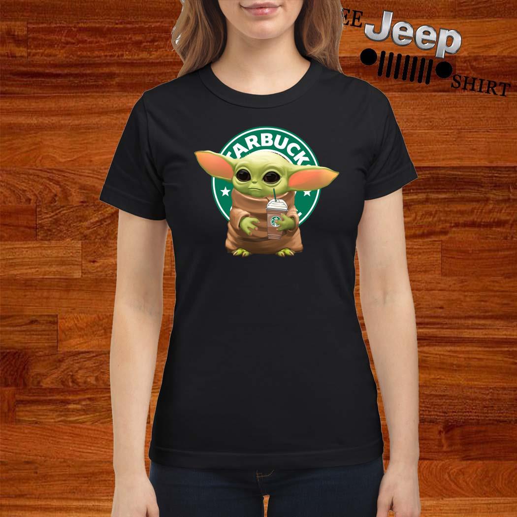 Star Wars Baby Yoda Hug Starbucks Ladies Shirt