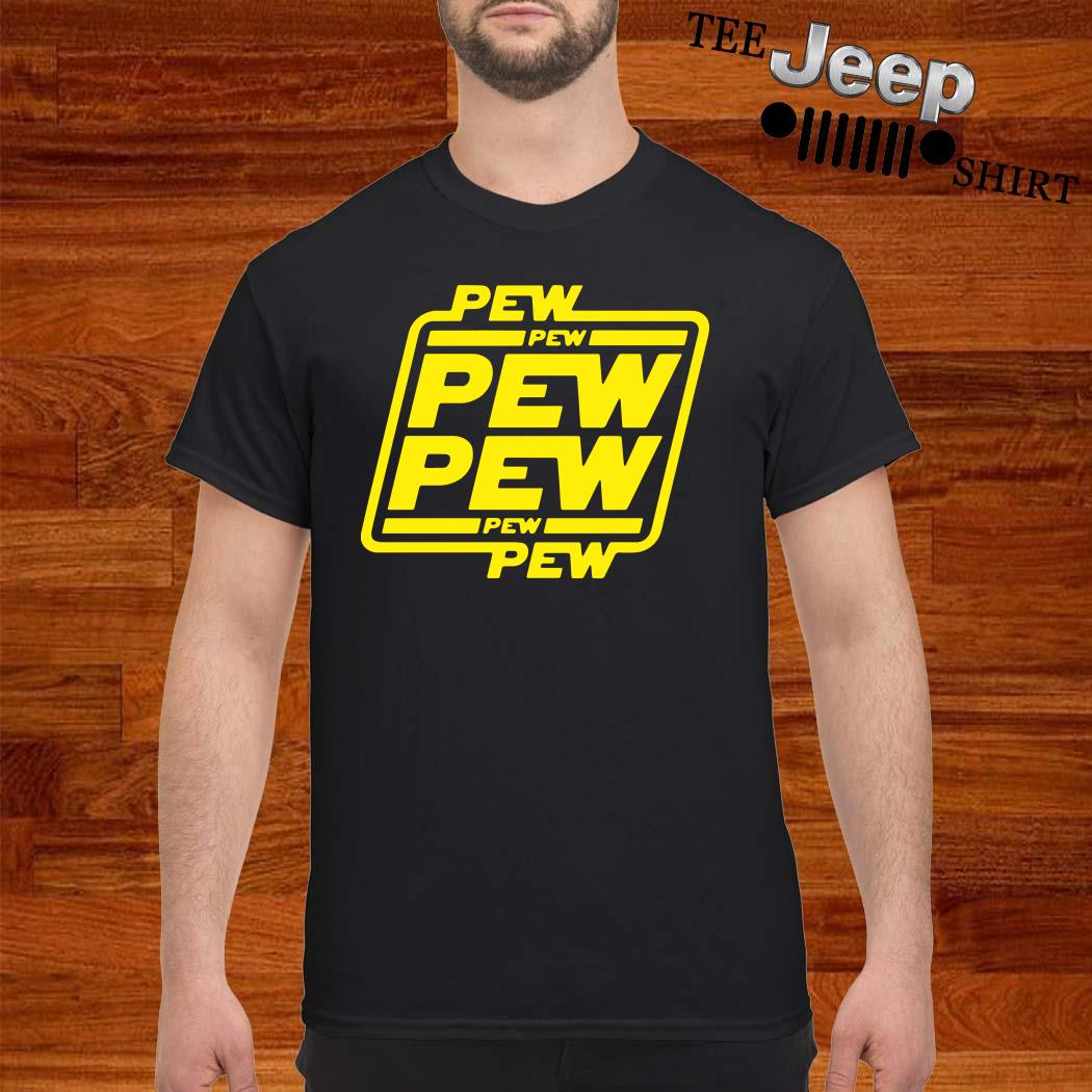 Star Wars Pew Pew Pew Pew Pew Pew Shirt