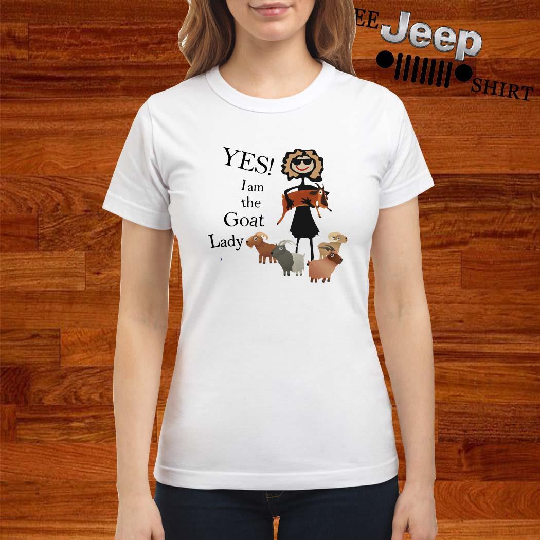 Yes I Am The Goat Lady Ladies Shirt