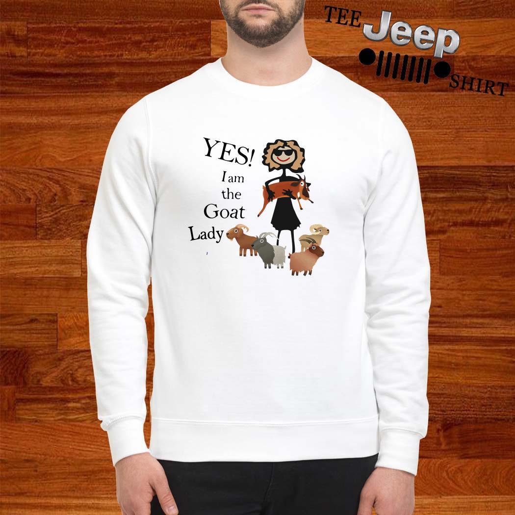 Yes I Am The Goat Lady Sweatshirt