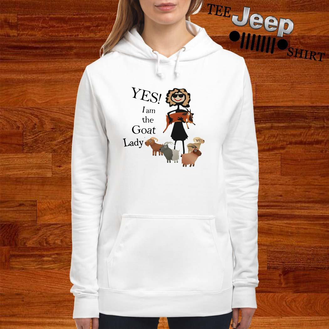 Yes I Am The Goat Lady Hoodie