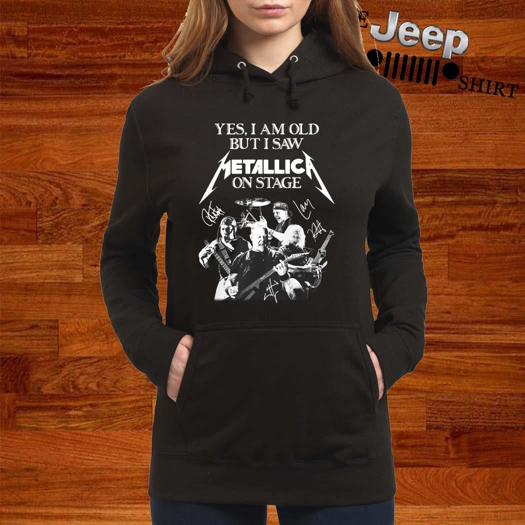 Yes I Am Old But I Saw Metallic On Stage Hoodie