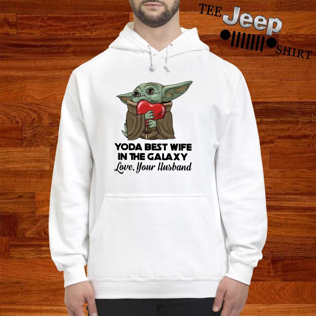 Yoda Best Wife In The Galaxy Love Your Husband Hoodie