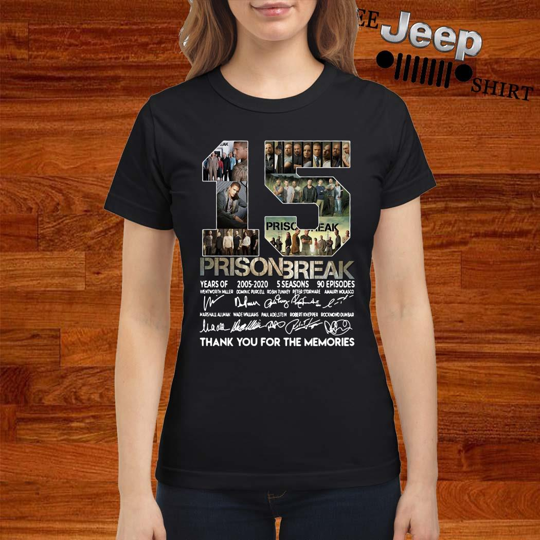 15 Years Of Prison Break Thank You For The Memories Ladies Shirt