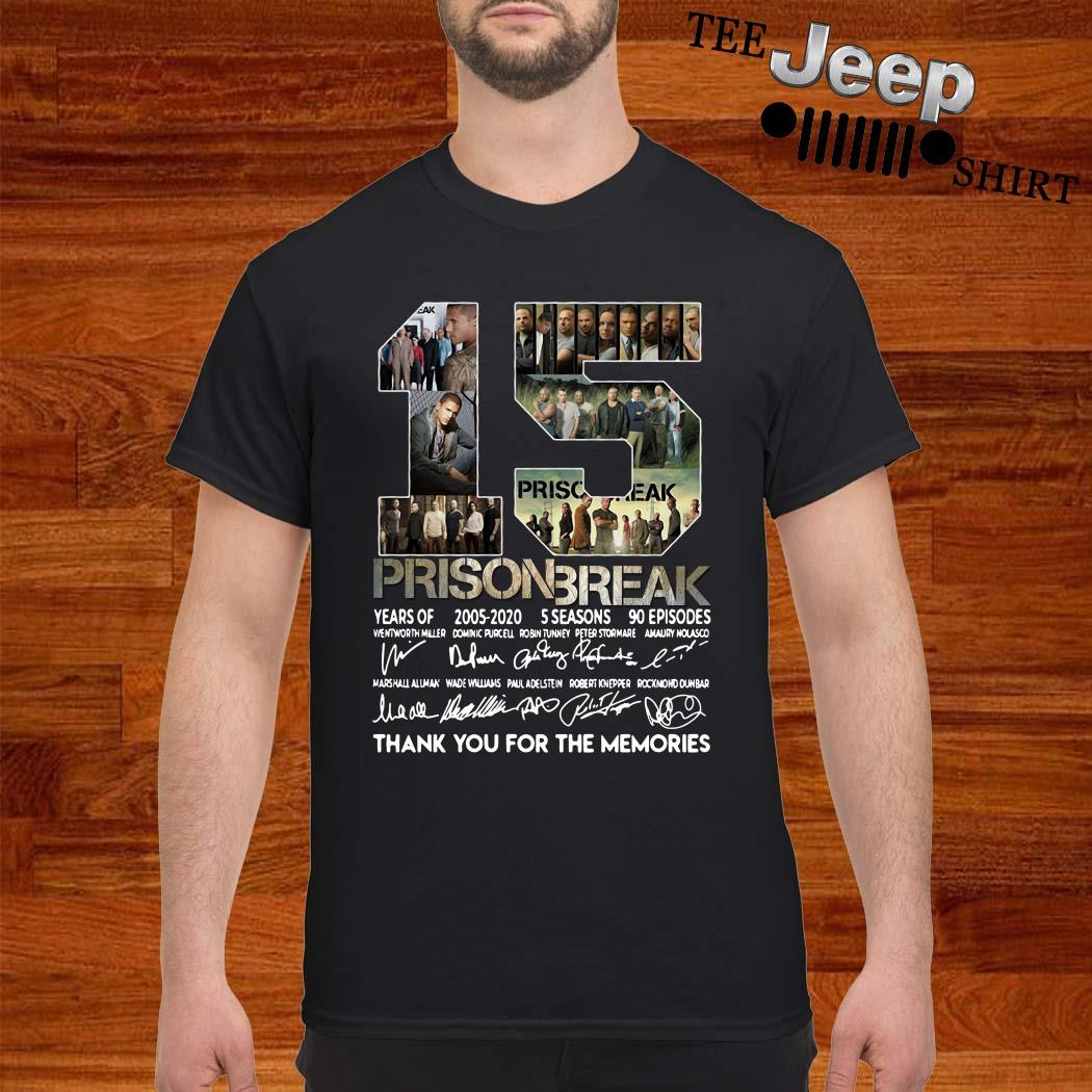 15 Years Of Prison Break Thank You For The Memories Shirt