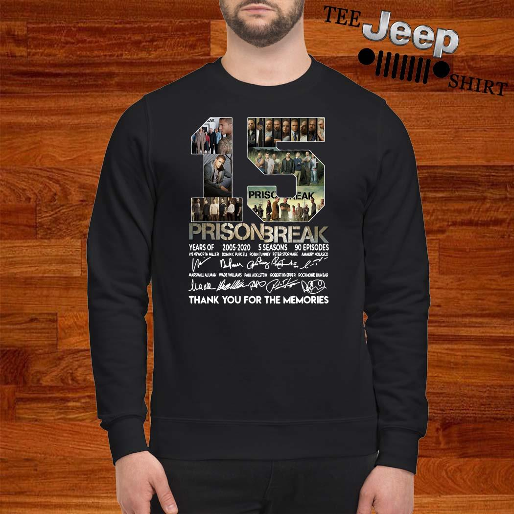 15 Years Of Prison Break Thank You For The Memories Sweatshirt