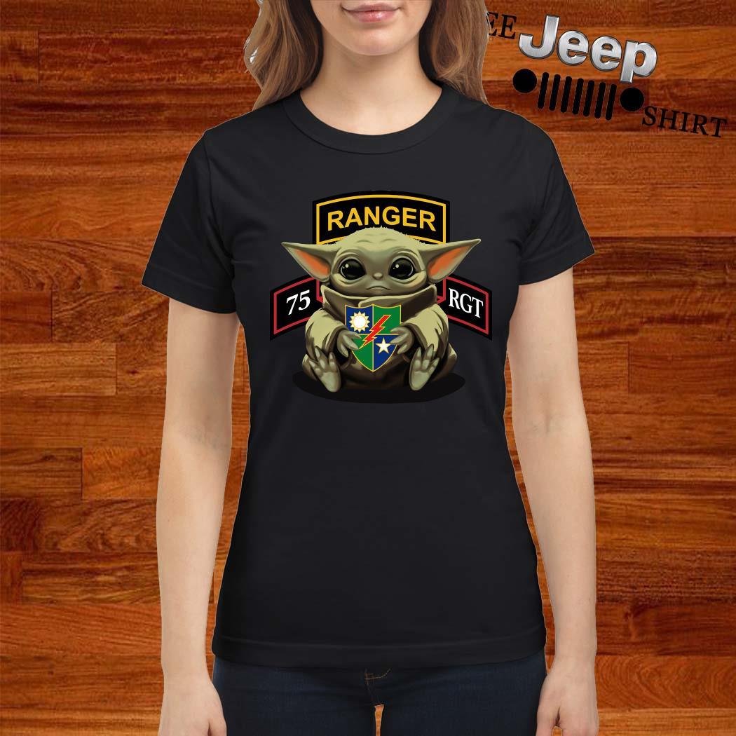 Baby Yoda Hug 75th Ranger Regiment Ladies Shirt