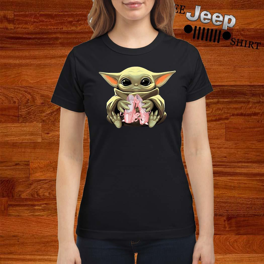 Baby Yoda Hug Ballet Ladies Shirt