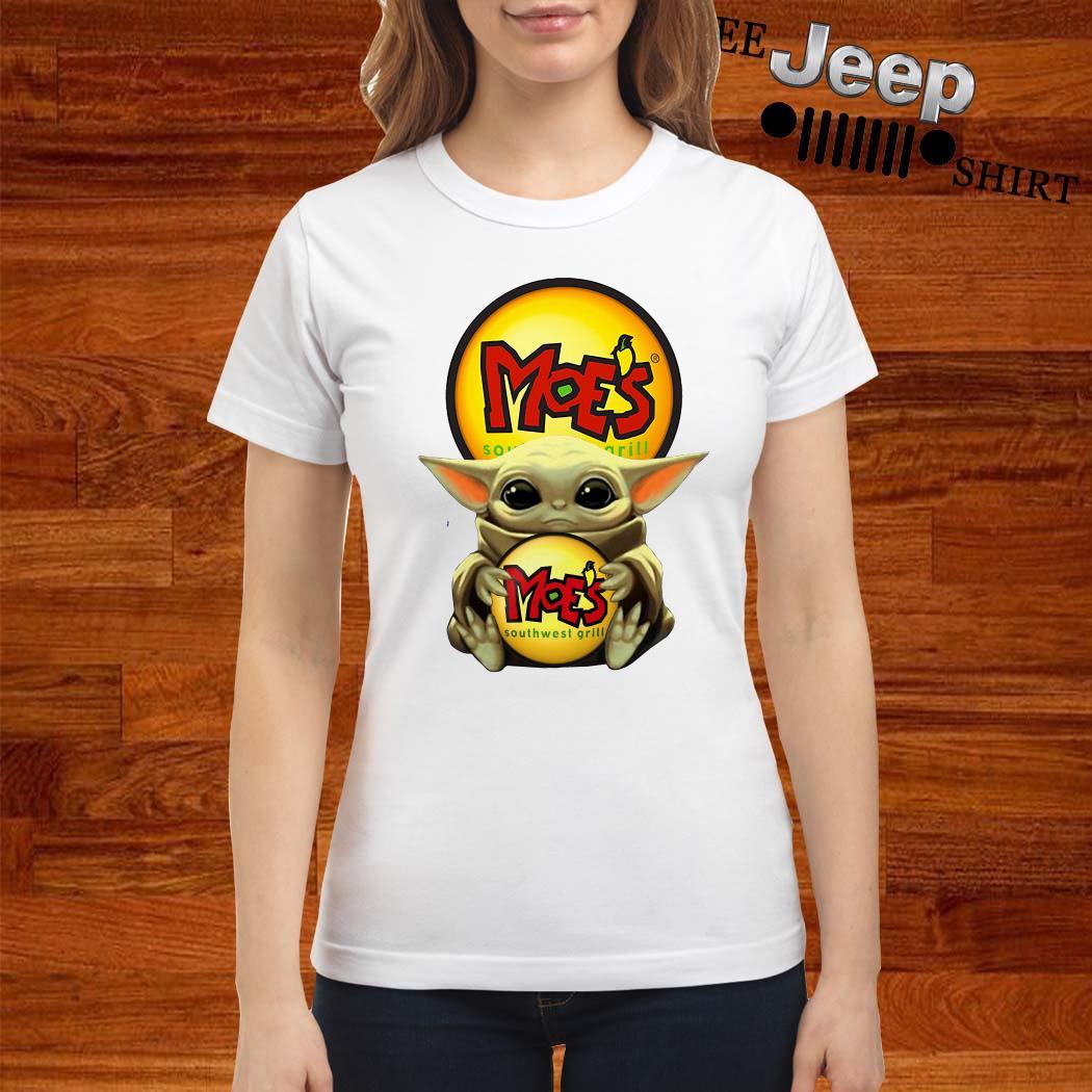 Baby Yoda Hug Moe's Southwest Grill Ladies Shirt