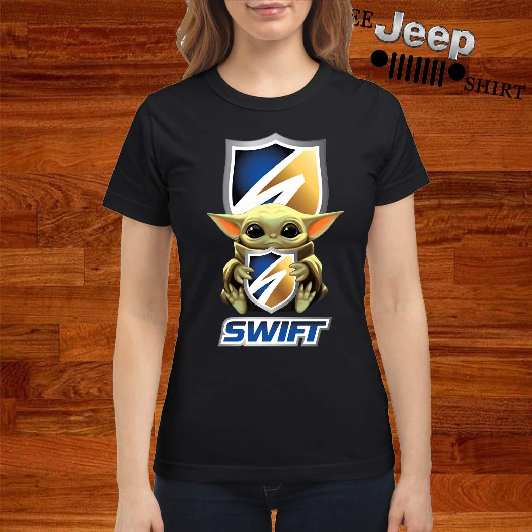 Baby Yoda Hug Swift Transportation Ladies Shirt