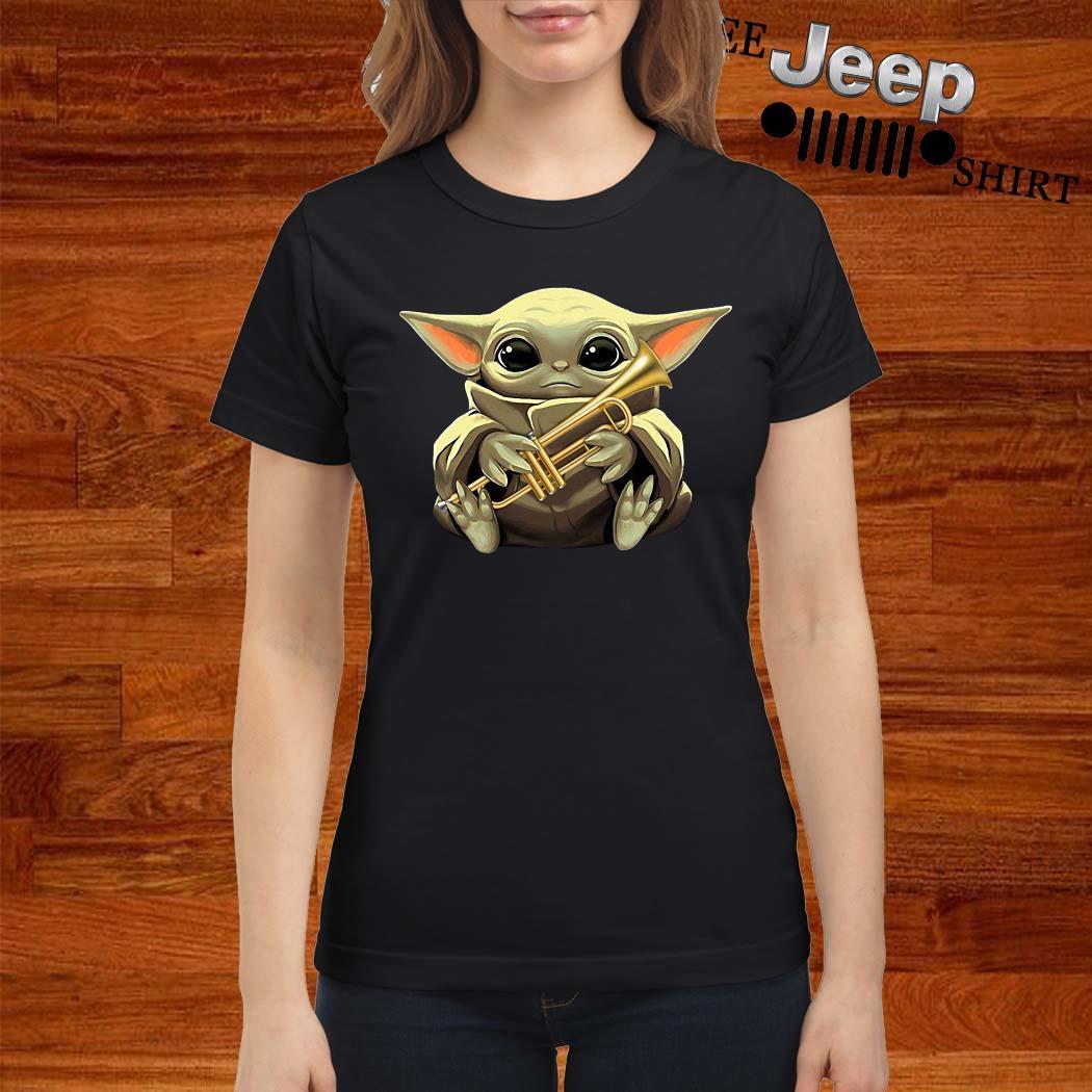 Baby Yoda Hug Trumpet Ladies Shirt