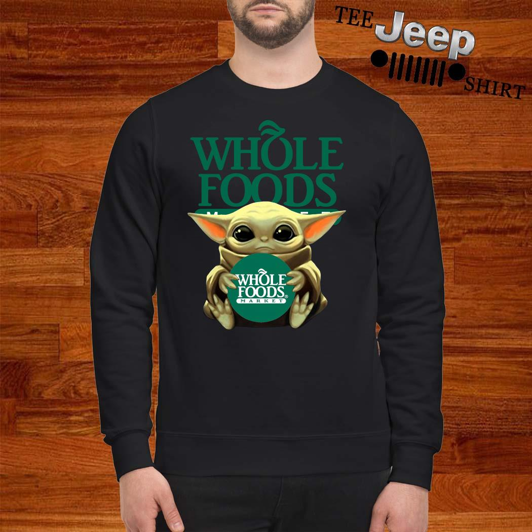 Baby Yoda Hug Whole Foods Market Sweatshirt