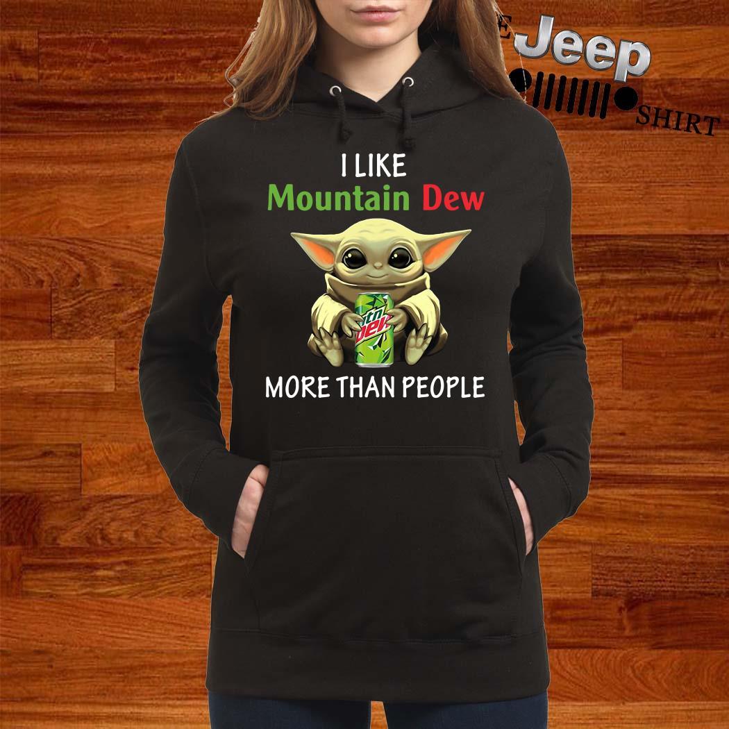 Baby Yoda I Like Mountain Dew More Than People Hoodie