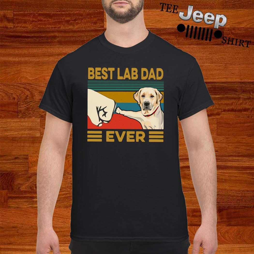Best Lab Dad Ever Vintage Shirt