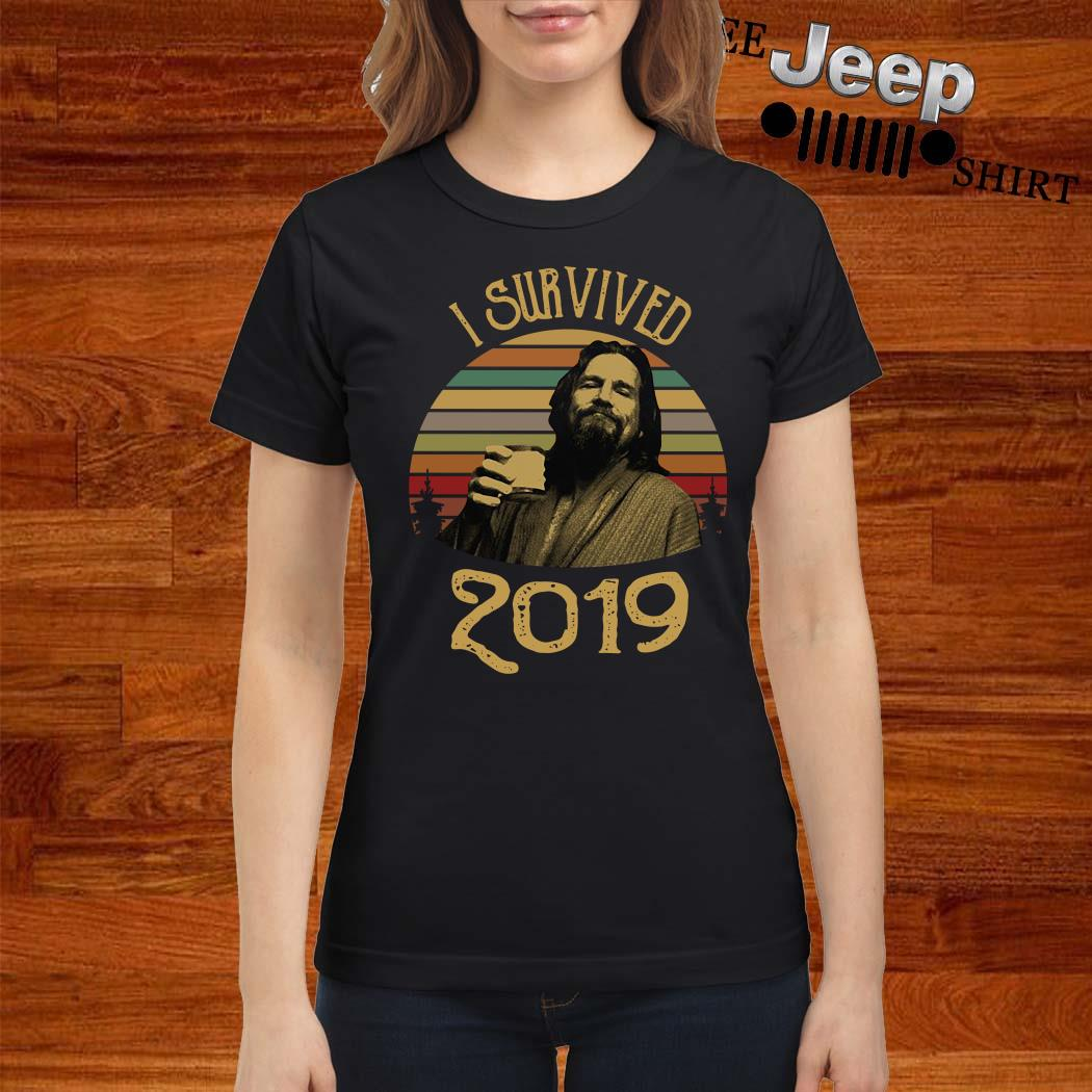 Big Lebowski I Survived 2019 Vintage Ladies Shirt