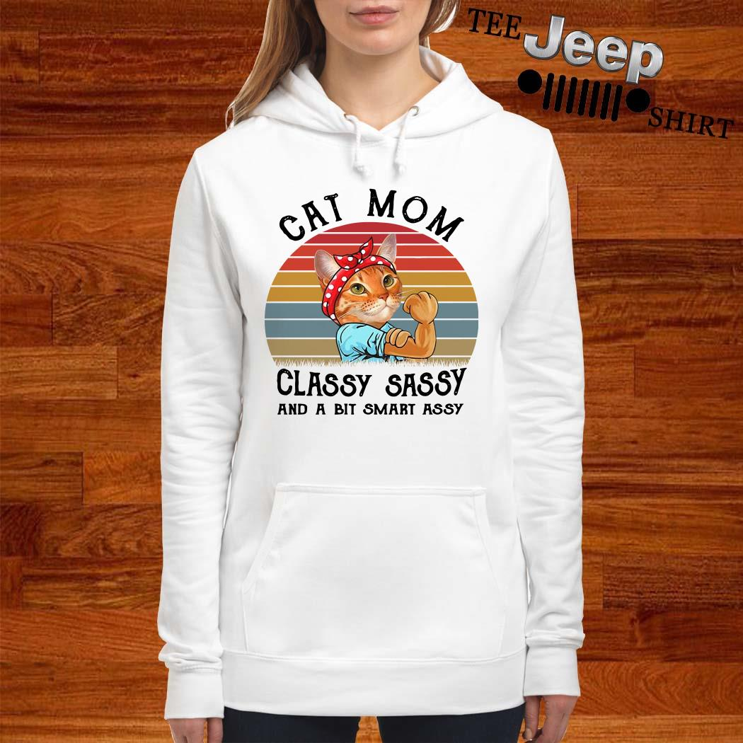 Cat Mom Classy Sassy And A Bit Smart Assy Vintage Hoodie
