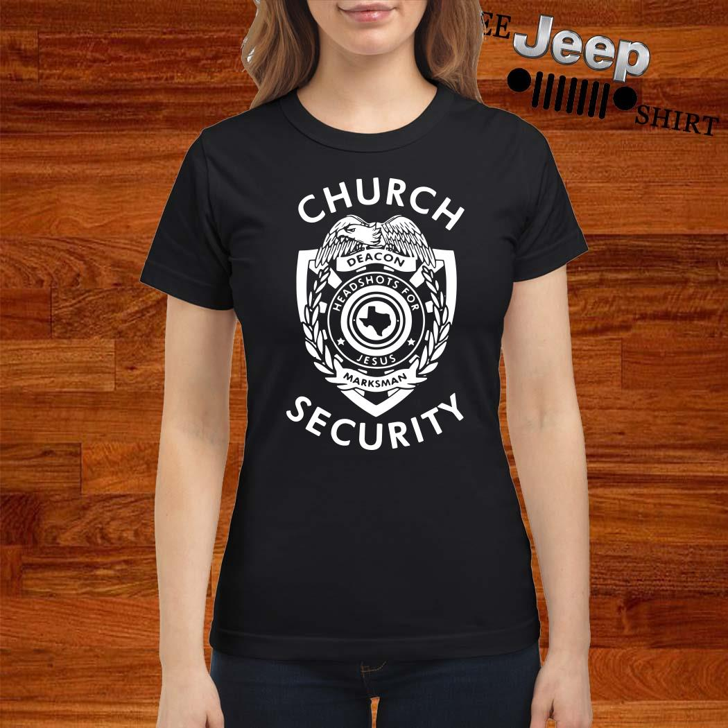 Church Deacon Headshots For Jesus Marksman Security Ladies Shirt