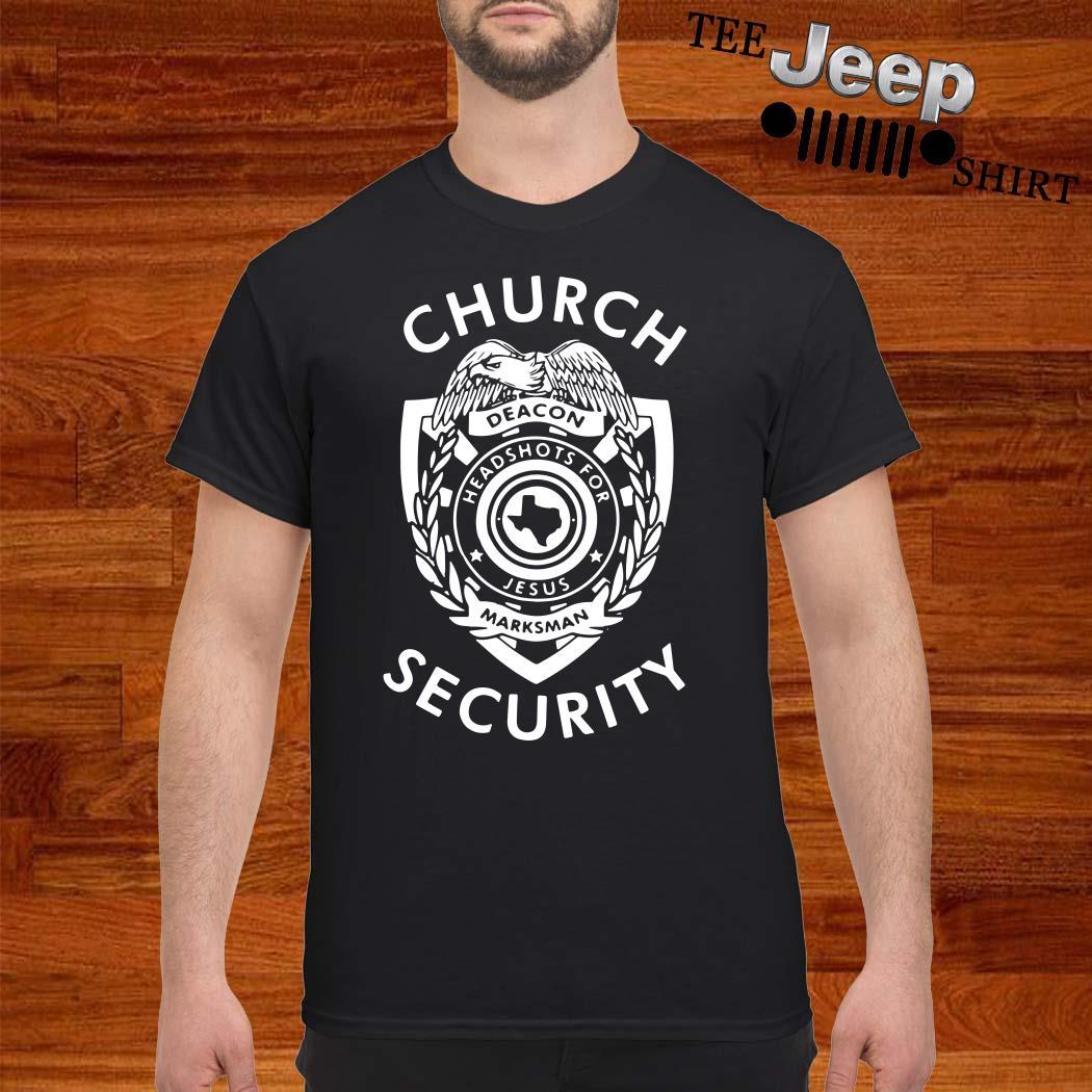 Church Deacon Headshots For Jesus Marksman Security Shirt