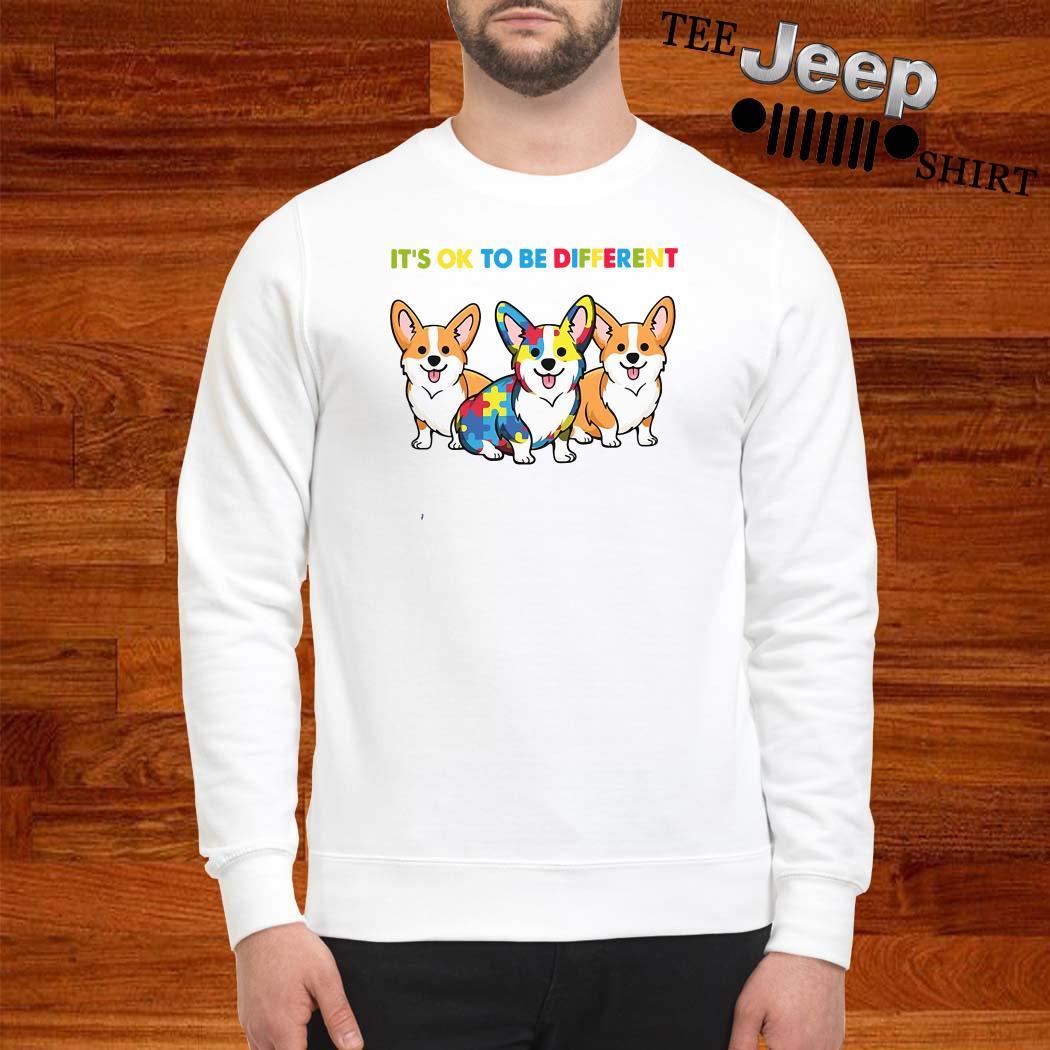 Corgi Autism It's Ok To Be Different Sweatshirt