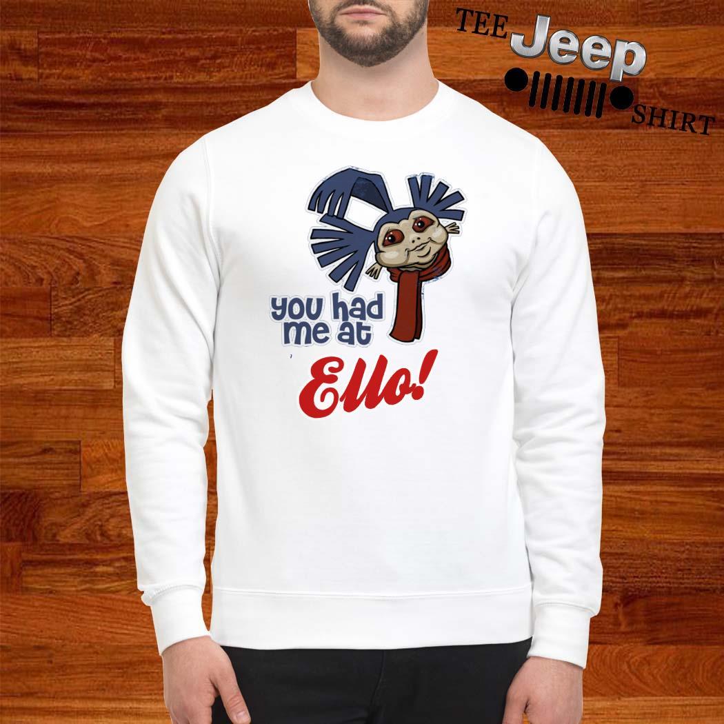 Ello Labyrinth You Had Me At Ello Sweatshirt