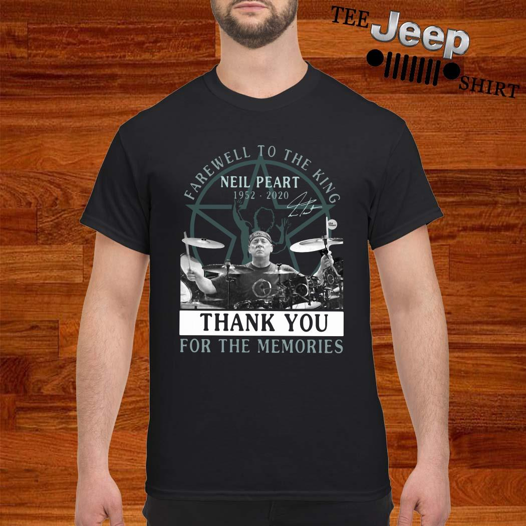 Farewell To The King Neil Peart 1952 2020 Thank You For The Memories Shirt