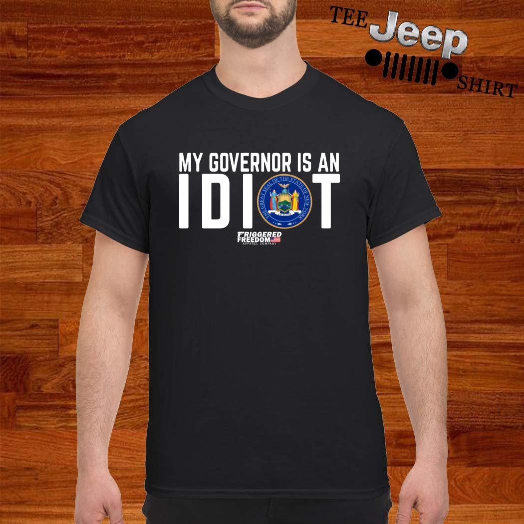 My Governor Is An Idiot The Great Seal Of The State Of New York Shirt