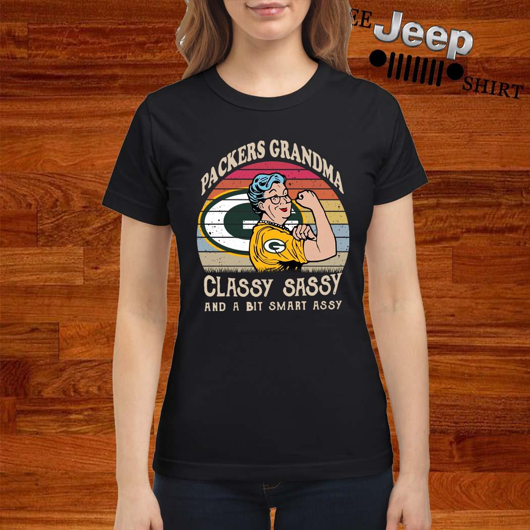 Green Bay Packers Grandma Classy Sassy And A Bit Smart Assy Ladies Shirt