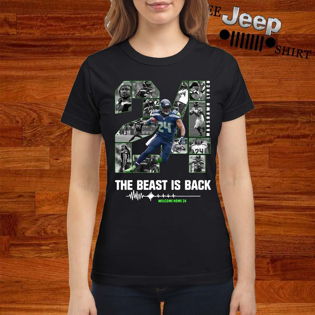 Marshawn Lynch 24 The Beast Is Back Ladies Shirt
